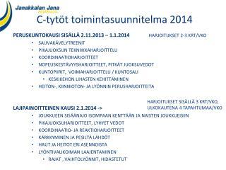 C -tytöt toimintasuunnitelma 2014