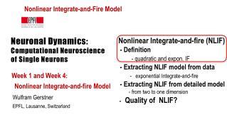 Neuronal Dynamics: Computational Neuroscience of Single Neurons