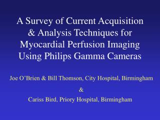 Joe O'Brien & Bill Thomson, City Hospital, Birmingham