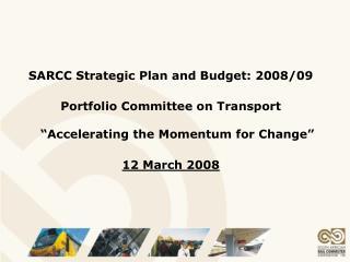 SARCC Strategic Plan and Budget: 2008/09