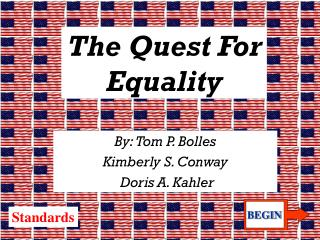 The Quest For Equality