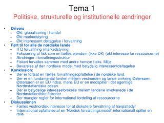 Tema 1 Politiske, strukturelle og institutionelle ændringer