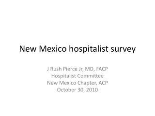 New Mexico hospitalist survey