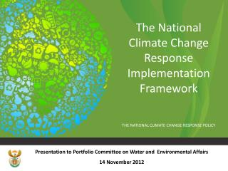 The National Climate Change Response Implementation Framework
