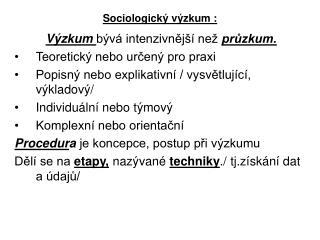 Sociologický výzkum :