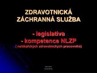 Aleš Koranda člen KZ ZZS ČR