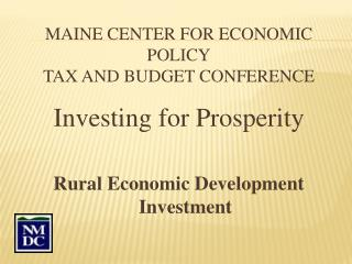 Maine Center for Economic Policy Tax and Budget Conference