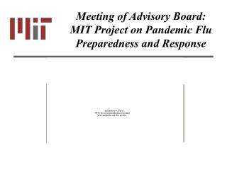 Meeting of Advisory Board: MIT Project on Pandemic Flu Preparedness and Response