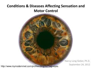Conditions & Diseases Affecting Sensation and Motor Control