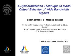 A Synchronization Technique to Model Output Behavior of Wide Bandwidth Signals