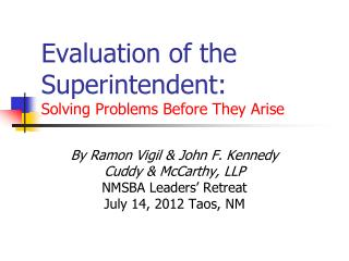 Evaluation of the Superintendent:  Solving Problems Before They Arise