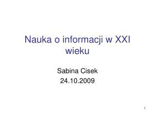 Nauka o informacji w XXI wieku