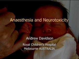 Anaesthesia and Neurotoxicity