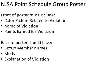 NJSA Point Schedule Group Poster Front of poster must include:  Color Picture Related to Violation