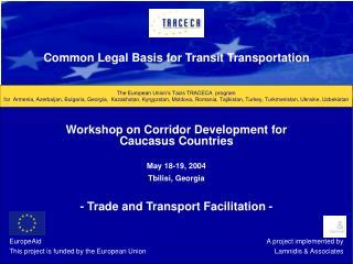 The European Union's Tacis TRACECA  program