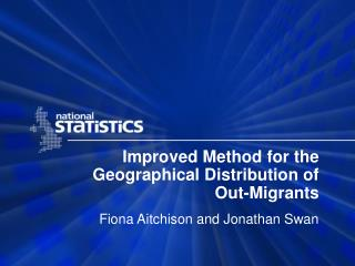 Improved Method for the Geographical Distribution of Out-Migrants