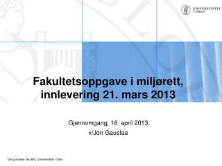 Fakultetsoppgave i miljørett, innlevering 21. mars 2013