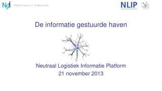 De informatie gestuurde haven