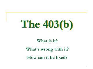 The 403(b)