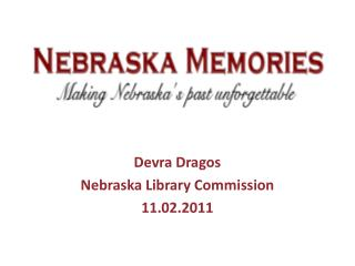 Devra Dragos Nebraska  Library Commission 11.02.2011
