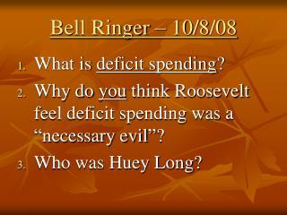 Bell Ringer – 10/8/08
