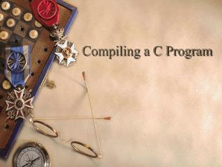 Compiling a C Program