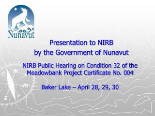 Presentation to NIRB by the Government of Nunavut