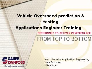 Vehicle Overspeed prediction & testing Applications Engineer Training