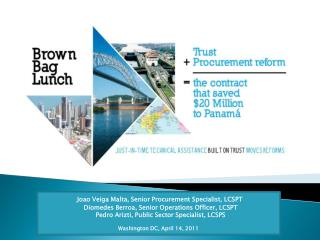 BUILDING PARTNERSHIP AND TRUST FRAMEWORK CONTRACT FOR PETROL:  HOW PANAMA SAVED USD20M?