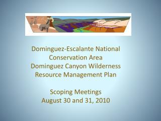 Dominguez-Escalante National Conservation Area Dominguez Canyon Wilderness