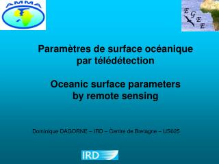 Paramètres de surface océanique par télédétection  Oceanic surface parameters  by remote sensing
