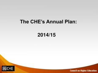 The CHE's Annual Plan:  2014/15