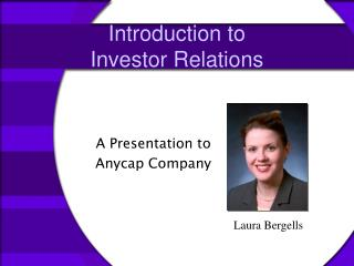 Introduction to  Investor Relations