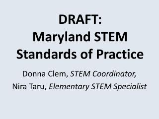 DRAFT:  Maryland STEM Standards of Practice