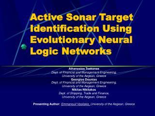 Active Sonar Target Identification Using Evolutionary Neural Logic Networks