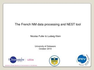 The French NM data processing and NEST tool