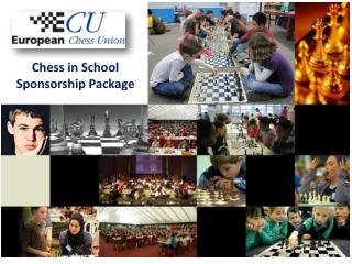 Chess in School  Sponsorship Package