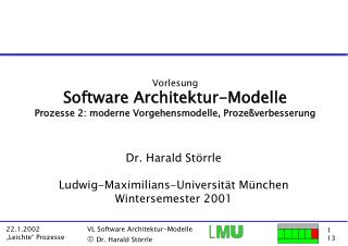 Vorlesung Software Architektur-Modelle Prozesse 2: moderne Vorgehensmodelle, Prozeßverbesserung