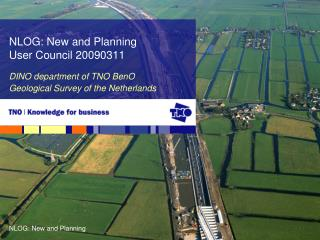DINO department of TNO BenO Geological Survey of the Netherlands