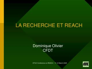 LA RECHERCHE ET REACH