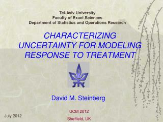 CHARACTERIZING UNCERTAINTY FOR MODELING RESPONSE TO TREATMENT