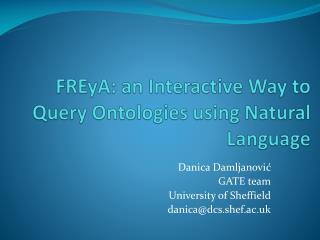 FREyA : an Interactive Way to Query  Ontologies  using Natural Language