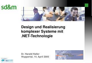 Design und Realisierung komplexer Systeme mit  -Technologie