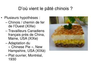 D�o� vient le p�t� chinois ?