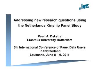 Addressing new research questions using the Netherlands Kinship Panel Study