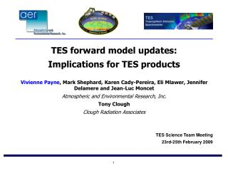 TES forward model updates:  Implications for TES products