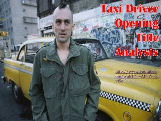Taxi Driver         Opening               Title        Analysis