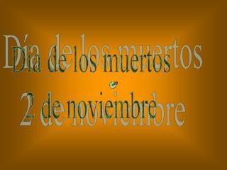 D a de los muertos 2 de noviembre