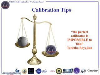Calibration Tips