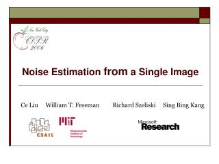 Noise Estimation  from  a Single Image